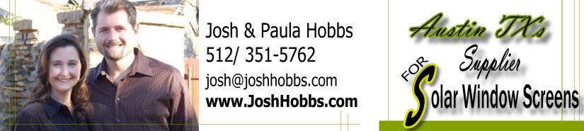 Josh & Paula Hobbs for Solar Window Screens in Austin TX
